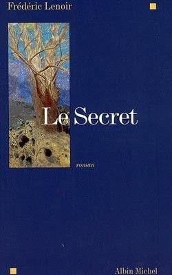 Le Secret, Albin Michel, octobre 2001