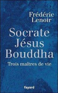 Socrates, Jesus, Buddha