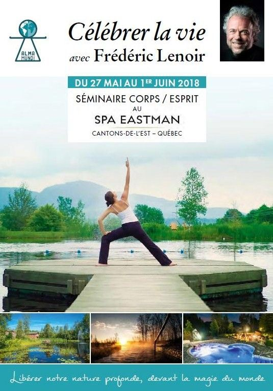 A 1 h de MONTREAL (Canada) : Séminaire @ SPA Eastman | Eastman | Québec | Canada