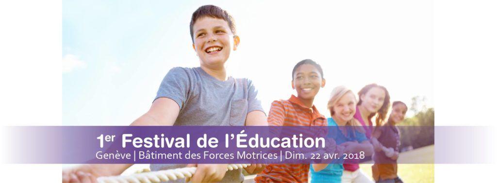 GENEVE (Suisse) : Festival de l'éducation @ Université de Genève | Genève | Genève | Suisse