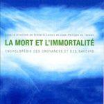 La Mort et l'immortalité (2004)