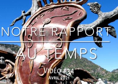 Notre rapport au temps (avril 2021)